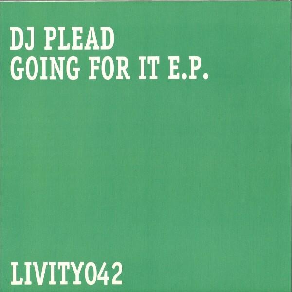 DJ Plead - Going For It E.P. (Back)