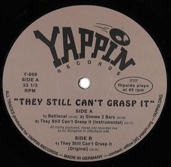 DJ Slyngshot - They Still Can't Grasp It
