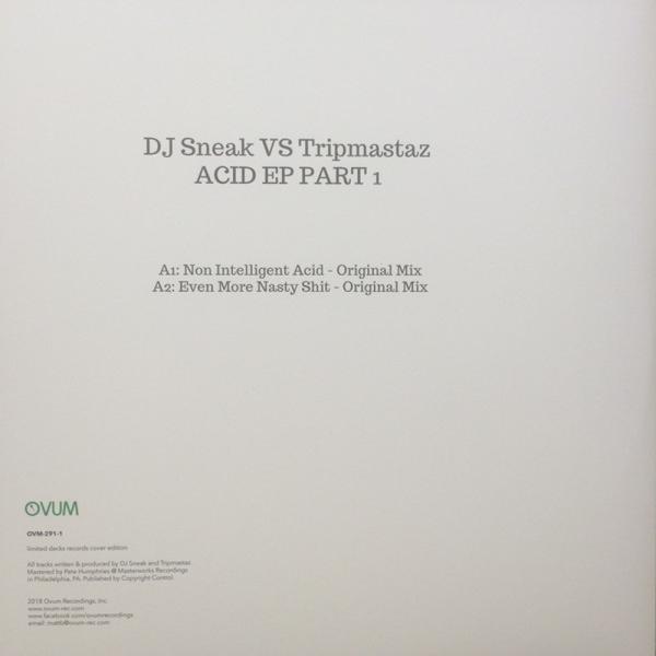 DJ Sneak VS Tripmastaz - ACID EP PART 1 (Back)