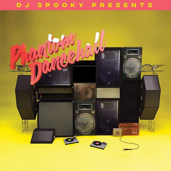 DJ Spooky Presents - Phantom Dancehall (Ltd. Edition LP)