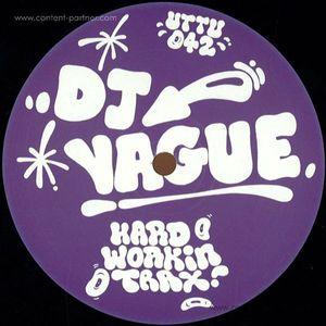 DJ Vague - Hard Workin' Trax