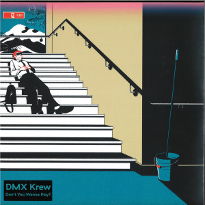 DMX Krew - Don't You Wanna Play?