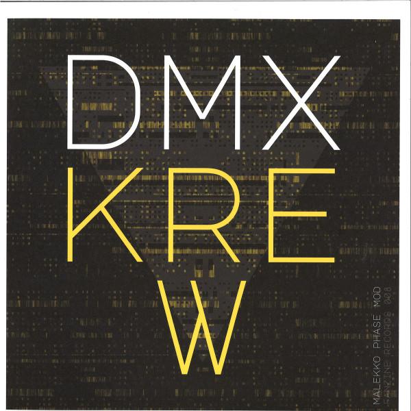 DMX Krew - Malekko Phase Mod