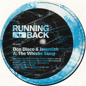 DON DISCO & JEREMIAH / PROJAM - The Whistle Soung / Into The Groove