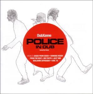 DUBXANNE - Police in Dub