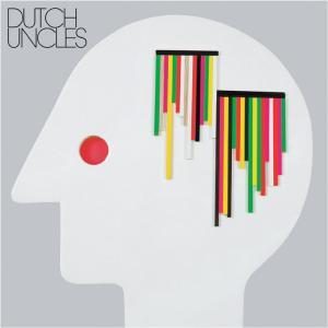 DUTCH UNCLES - Dutch Uncles