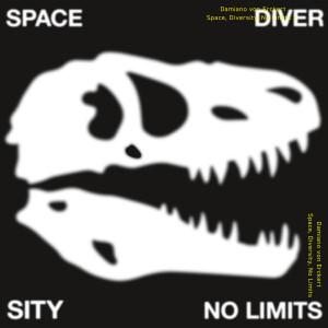 Damiano von Erckert - Space, Diversity, No Limits