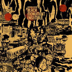 Damon Locks & Black Monument Ensemble - Where Future Unfolds (Deluxe Package Vinyl LP)