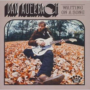 Dan Auerbach (of The Black Keys) - Waiting On A Song (LP)