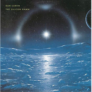 Dan Curtin - The Silicon Dawn (Ltd. Reissue 2LP)