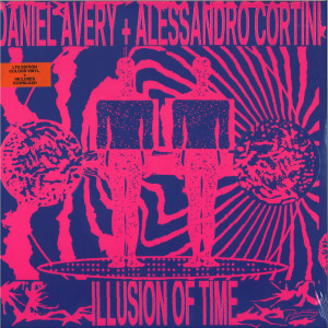 Daniel Avery & Alessandro Cortini - Illusion of Time (Ltd. Edition LP+MP3)