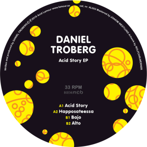 Daniel Troberg - Acid Story EP