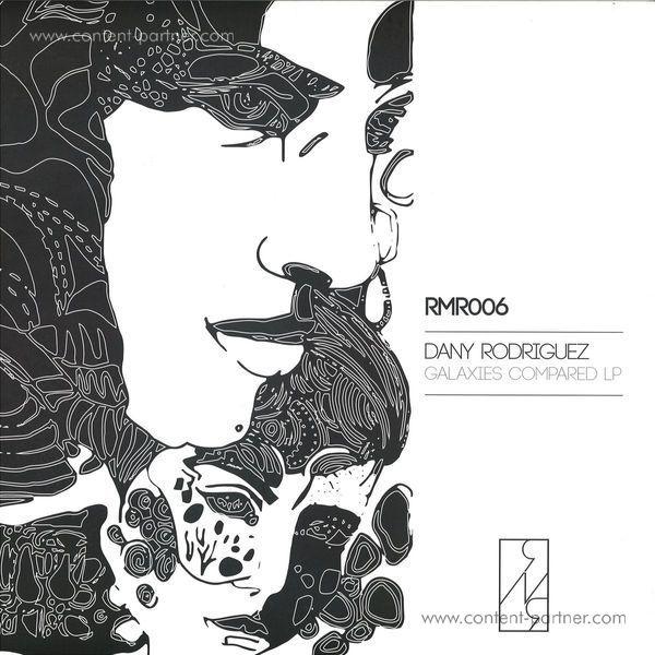 Dany Rodriguez - Galaxies Compared LP
