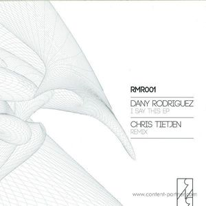Dany Rodriguez - I Say This EP