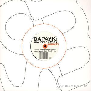 Dapayk Solo - Transformation Rmxs, Ricky Ambilotti, Marek Bois R