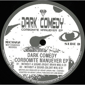 Dark Comedy, Kenny Larkin - Corbomite Manuever EP 2x12