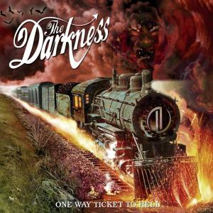 Darkness,The - One Way Ticket To Hell...And Back