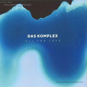 Das Komplex - All For Love (2x12
