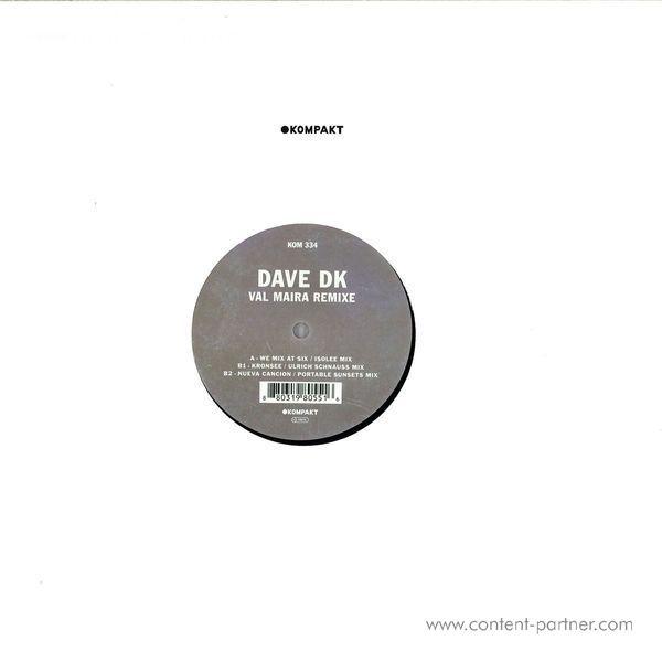 Dave DK - Val Maira Remixe