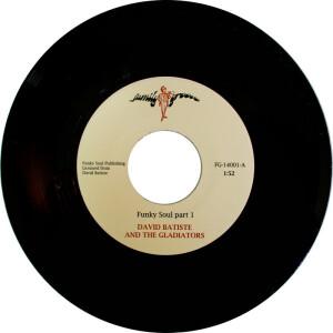 """David Batiste & The Gladiators - Funky Soul Pt. 1 & 2  (7"""" Single Vinyl)"""