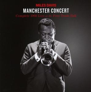 Davis,Miles Quintet - Complete 1960 Manchester Concert