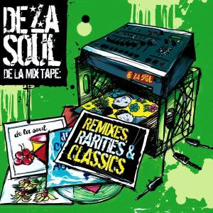 De La Soul - De La Mix Tape-Remixes,Rarities & Classi