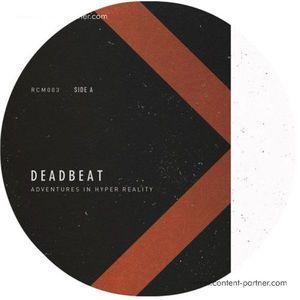 Deadbeat - Adventures In Hyper Reality
