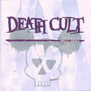 Death Cult - Ghostdance