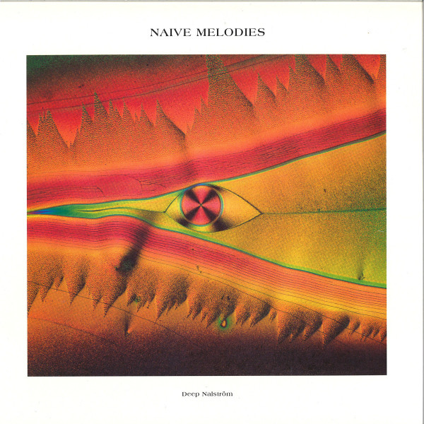 Deep Nalström - Naive Melodies