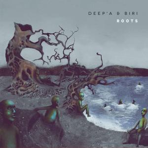 Deep'a & Biri - Roots