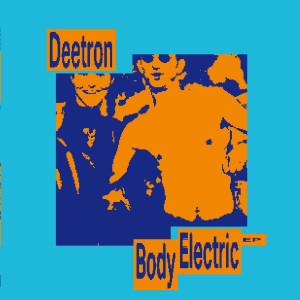 Deetron - Body Electric EP