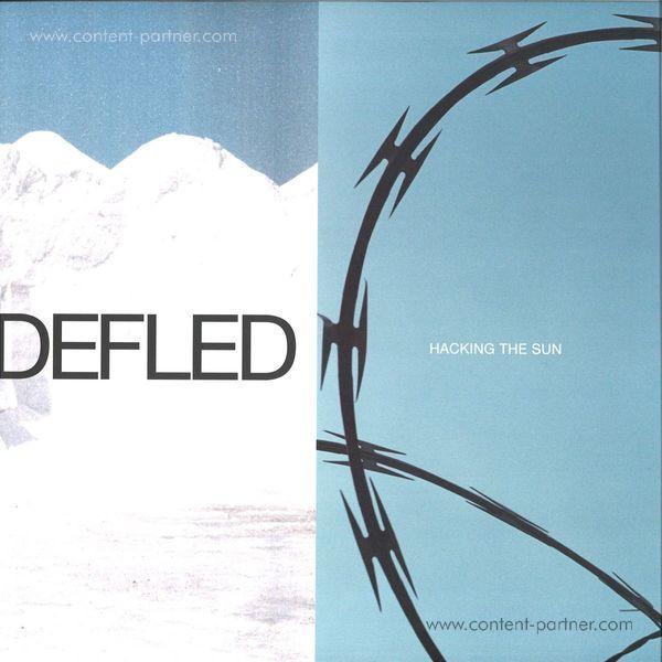 Defled - Hacking The Sun EP