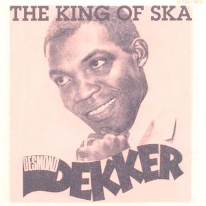 Dekker,Desmond - King Of Ska