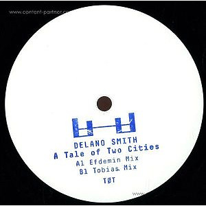 Delano Smith - A Tale Of Two Cities (Vinyl Only)