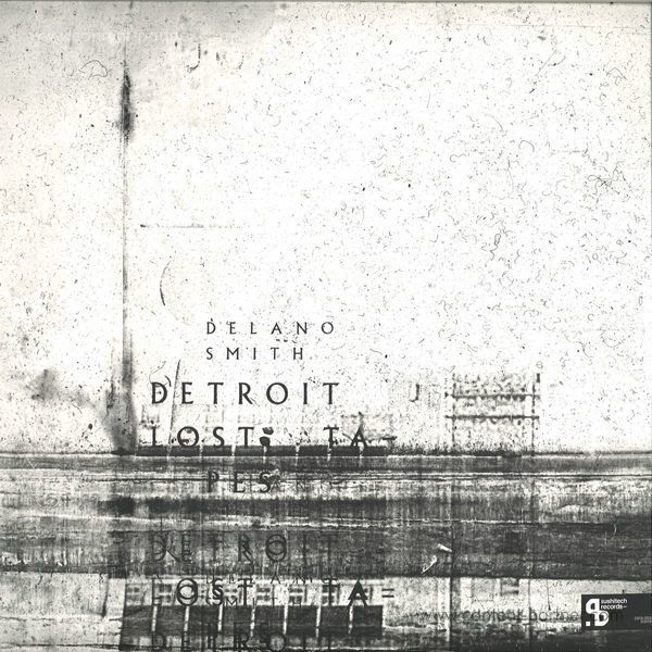 Delano Smith - Detroit Lost Tapes (3x12'' Vinyl Only)