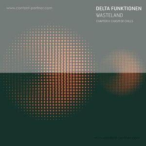 Delta Funktionen - Wasteland - Chapter II:  Chasm of Chills