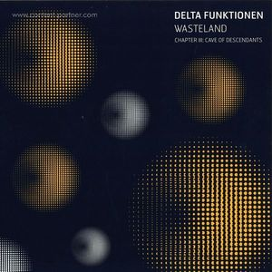 Delta Funktionen - Wasteland - Chapter III:  Cave Of Des...
