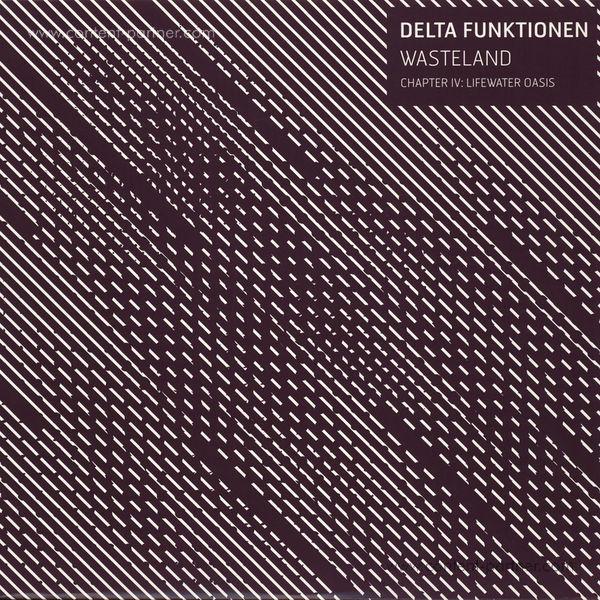 Delta Funktionen - Wasteland - Chapter IV:  Lifewater Oasis