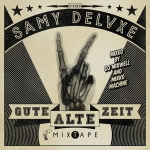 Deluxe,Samy - Gute Alte Zeit