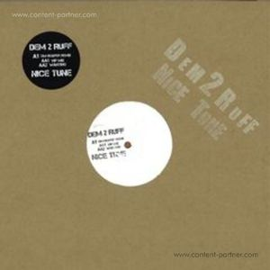 Dem 2 Ruff - Nice Tune Remix