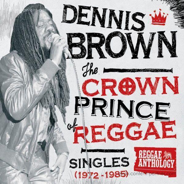 Dennis Brown - Crown Prince Of Reggae (LP reissue)
