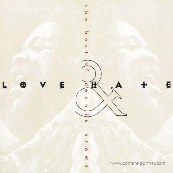 Dennis Brown - Love & Hate: The Best of Dennis Brown (LP)