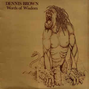 Dennis Brown - Words Of Wisdom (Reissue)