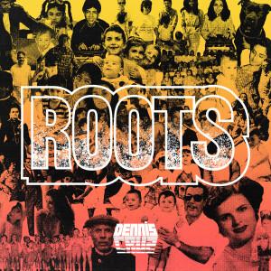 Dennis Cruz - Roots