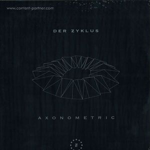 Der Zyklus - Axonometric EP