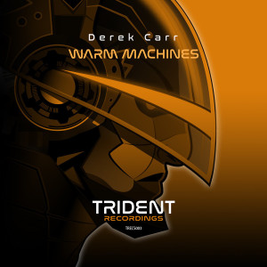Derek Carr - Warm Machines ep