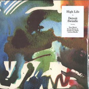 Detroit Swindle - High Life (2LP)