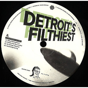 Detroit's Filthiest - Counterfeit Culture
