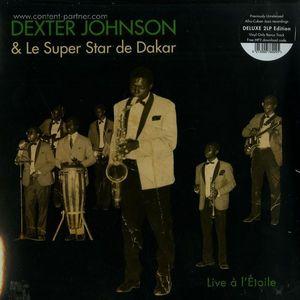 Dexter Johnson & Le Super Star De Dakar - Live A L'Etoile