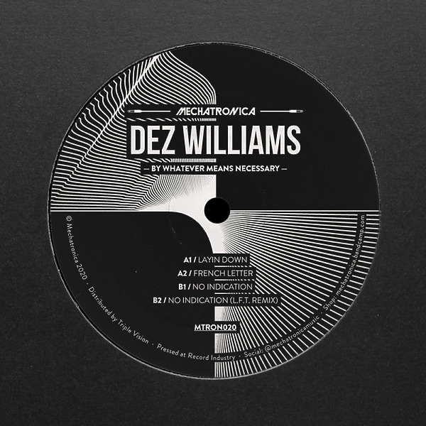 Dez Williams - By Whatever Means Necessary